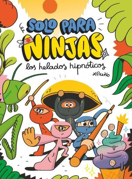 SOLO PARA NINJAS 2 LOS HELADOS HIPNOTICOS