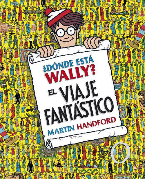 ¿DONDE ESTA WALLY? EL VIAJE FANTASTICO (COLECCION ¿DONDE ESTA WALLY?)
