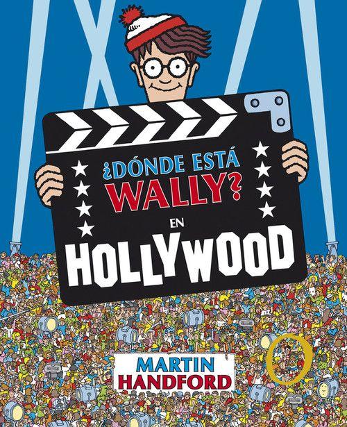 ¿DONDE ESTA WALLY? EN HOLLYWOOD (COLECCION ¿DONDE ESTA WALLY?)