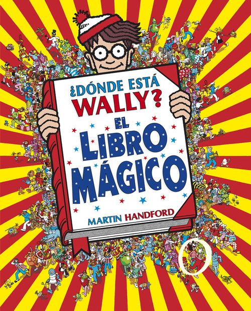 ¿DONDE ESTA WALLY? EL LIBRO MAGICO (COLECCION ¿DONDE ESTA WALLY?)