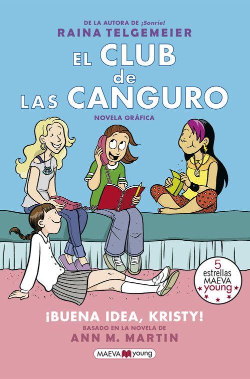 EL CLUB DE LAS CANGURO. ¡BUENA IDEA  KRISTY!