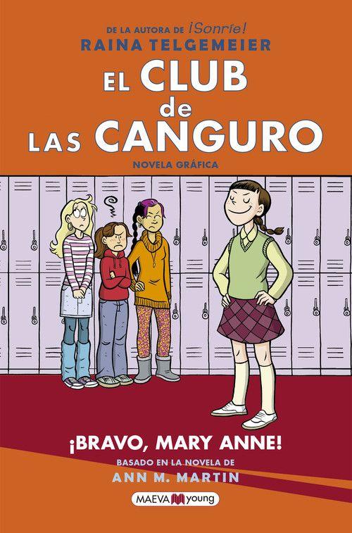 EL CLUB DE LAS CANGURO: ¡BRAVO  MARY ANNE!