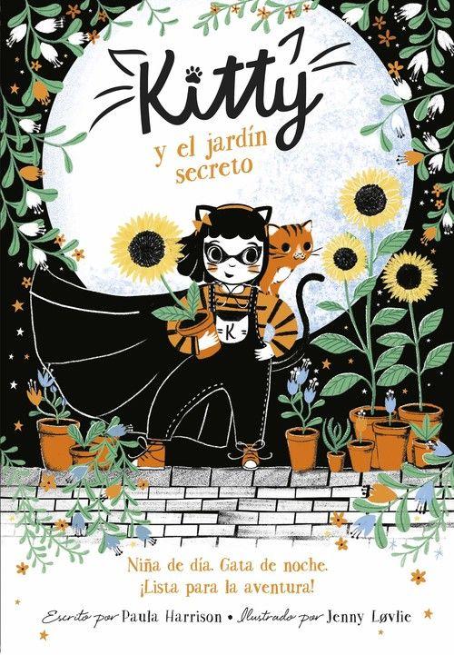 KITTY Y EL SECRETO DEL JARDIN (KITTY 3)