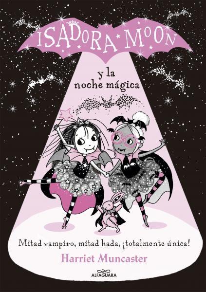 ISADORA MOON Y LA NOCHE MAGICA (ISADORA MOON)