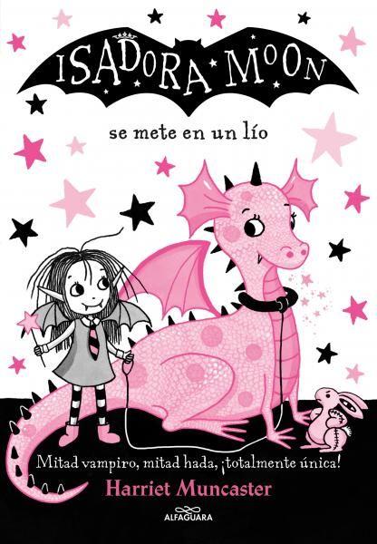 ISADORA MOON SE METE EN UN LIO (ISADORA MOON)
