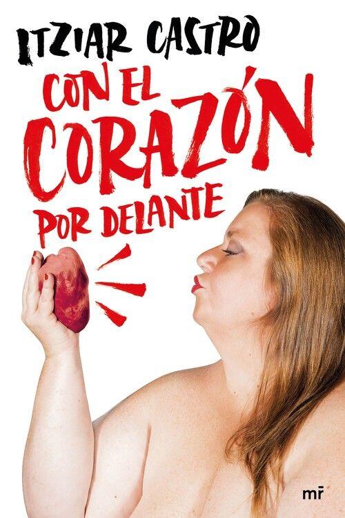 CON EL CORAZON POR DELANTE