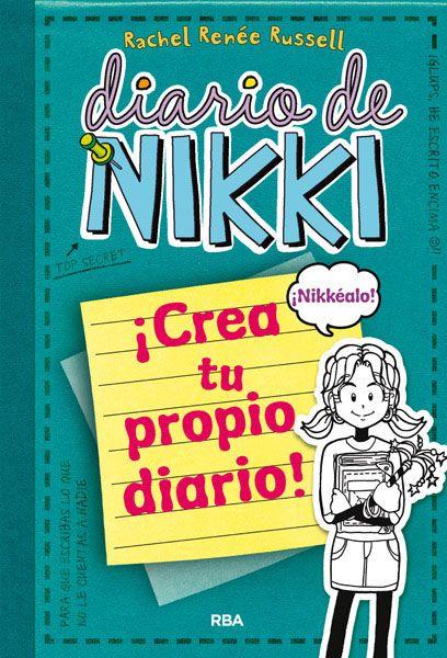DIARIO DE NIKKI: CREA TU PROPIO DIARIO