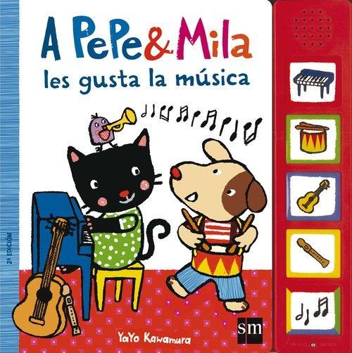 A PEPE Y MILA LES GUSTA LA MUSICA