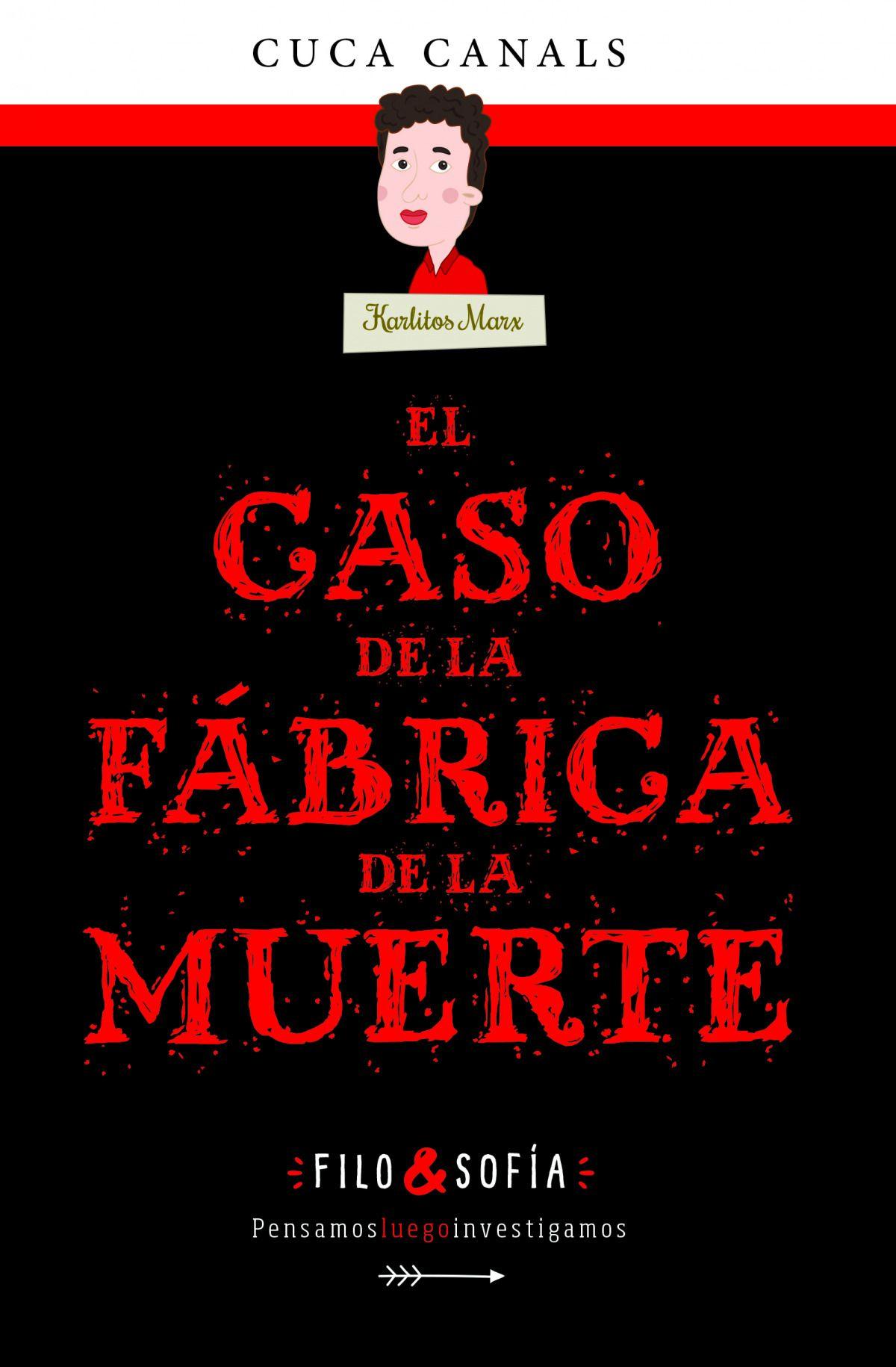 FILO & SOFIA 2 EL CASO DE LA FABRICA DE LA MUERTE