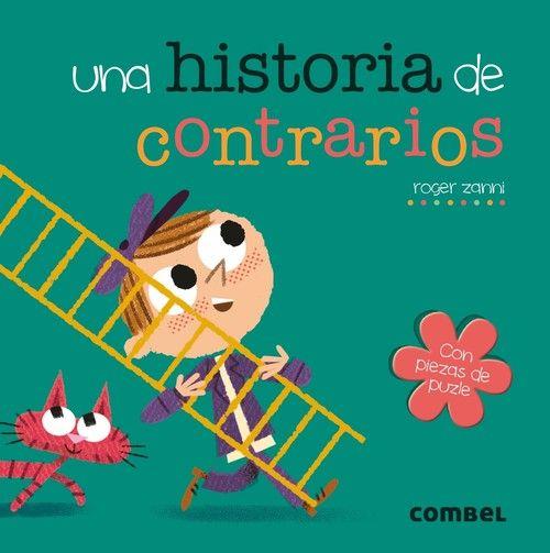 UNA HISTORIA DE CONTRARIOS