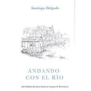 ANDANDO CON EL RIO