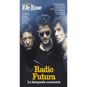 CUADERNOS EFE EME Nº 21 RADIO FUTURA LA BUSQUEDA CONSTANTE