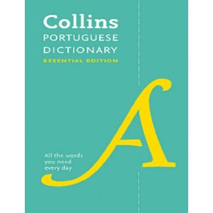 COLLINS PORTUGUESE DICTIONARY ESSENTIAL EDITION