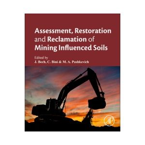 ASSESSMENT RESTORATION AN RECLAMATION OF MINING INFUENCED SOILS