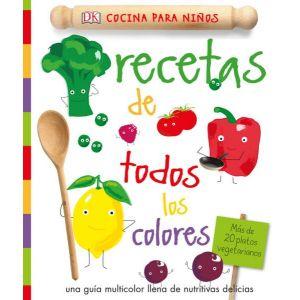 RECETAS DE TODOS LOS COLORES  COCINA PARA NIÑOS