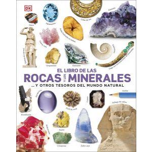EL LIBRO DE LAS ROCAS Y LOS MINERALES Y OTROS TESOROS DEL MUNDO NATURAL