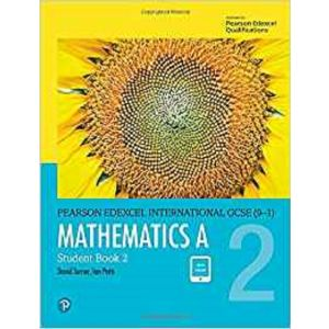 EDEXCEL INTERNATIONAL GCSE (9-1) MATHEMATICS A STUDENT BOOK 2: PRINT ANDEBOOK BU