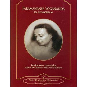 PARAMAHANSA YOGANANDA IN MEMORIAM