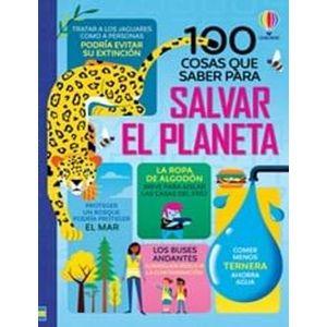 100 COSAS QUE SABER SOBRE SALVAR PLANETA