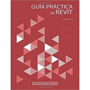 GUIA PRACTICA DE REVIT  VOLUMEN 1