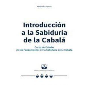 INTRODUCCION A LA SABIDURIA DE LA CABALA