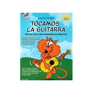 TOCAMOS LA GUITARRA  METODO FACIL PARA PEQUEÑOS GUITARRISTAS