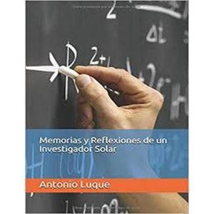 MEMORIAS Y REFLEXIONES DE UN INVESTIGADOR SOLAR