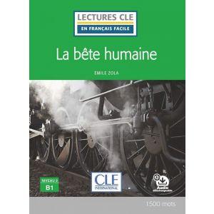 LA BÊTE HUMAINE - NIVEAU 3/B1 LIVRE + AUDIO TELECHARGEABLE