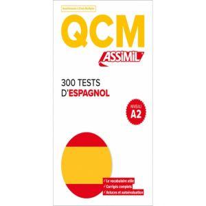 300 TESTS D ESPAGNOL NIVEAU A2 (QCM)