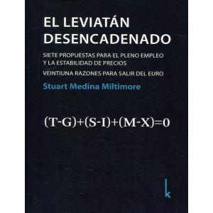 LEVIATAN DESENCADENADO EL. SIETE PROPUESTAS PARA EL PLENO EMPLEO Y LA ESTABILIDA