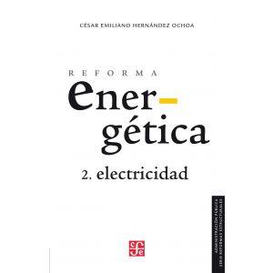 Reforma energetica. Electricidad