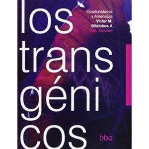TRANSGENICOS OPORTUNIDADES Y AMENAZAS LOS