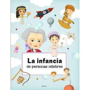 INFANCIA DE PERSONAS CELEBRES LA