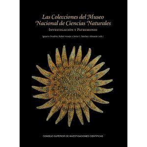 LAS COLECCIONES DEL MUSEO NACIONAL DE CIENCIAS NATURALES: INVESTIGACION Y PATRIM
