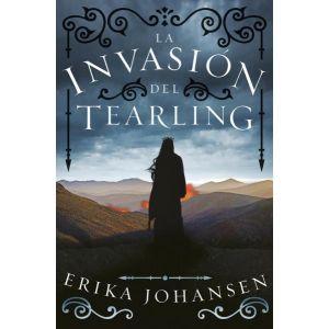 La invasion del Tearling (La Reina del Tearling 2)