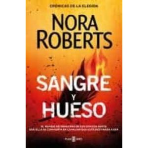 SANGRE Y HUESO (CRONICAS DE LA ELEGIDA 2)