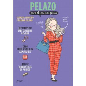 PELAZO PARA CHICAS CON PRISAS