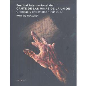 FESTIVAL INTERNACIONAL DEL CANTE DE LAS MINAS DE LA UNION CRONICAS Y ENTREVISTAS