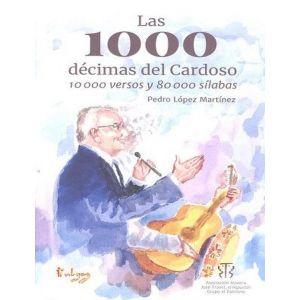 LAS 1000 DECIMAS DEL CARDOSO 10000 VERSOS Y 80000 SILABAS