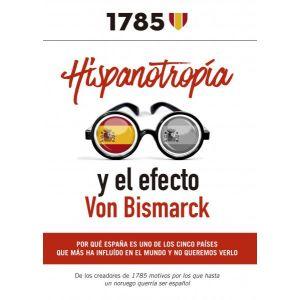 HISPANOTROPIA Y EL EFECTO VON BISMARCK