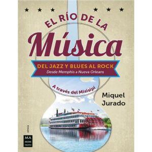 RIO DE LA MUSICA  EL - DEL JAZZ Y BLUES AL ROCK