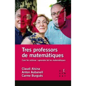 TRES PROFESSORS DE MATEMATIQUES