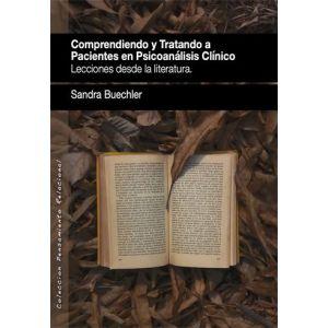 COMPRENDIENDO Y TRATANDO A PACIENTES EN PSICOANALISIS CLINICO