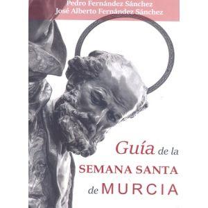 GUIA DE LA SEMANA SANTA DE MURCIA