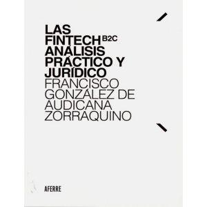 FINTECH B2C ANALISIS PRACTICO Y JURIDICO