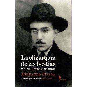 OLIGARQUIA DE LAS BESTIAS Y OTRAS FICCIONES POLITICAS LA