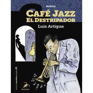 CAFE JAZZ EL DESTRIPADOR