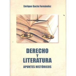 DERECHO Y LITERATURA  APUNTES HISTORICOS