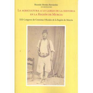 AGRICULTURA A LO LARGO DE LA HISTORIA EN LA REGION DE MURCIA LA