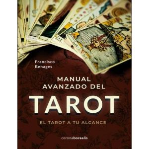 MANUAL AVANZADO DE TAROT A TU ALCANCE